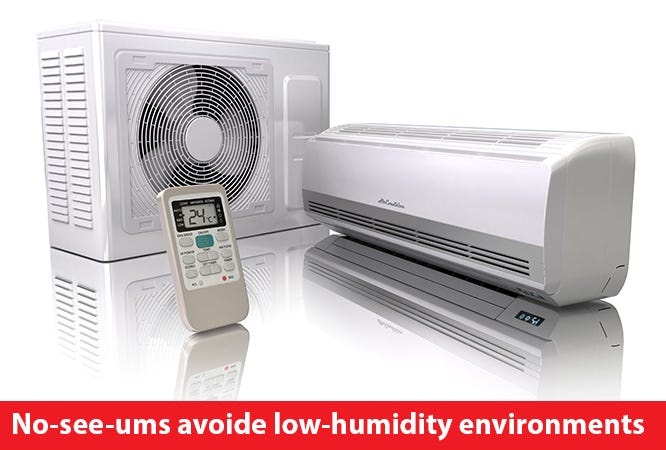 No-See-Ums can't survive long in air conditioning.